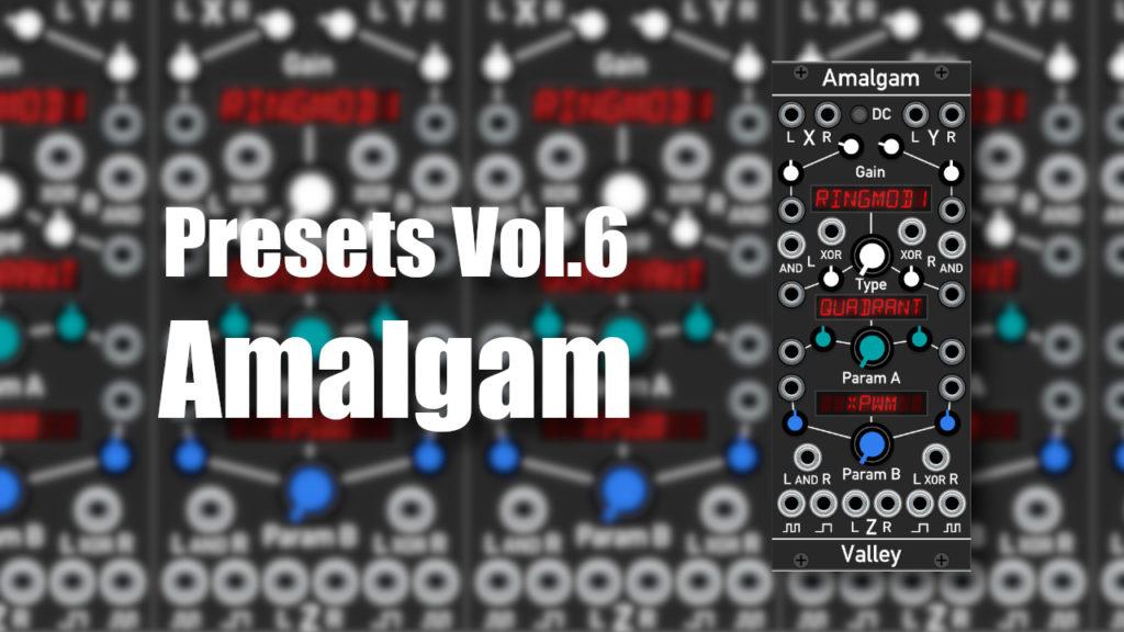 VCV Rack Amalgam Presets Omri Cohen
